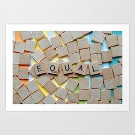Equal (LGBTQ) Art Print