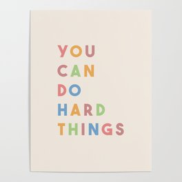You Can Do Hard Things Poster
