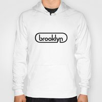 brooklyn Hoodies featuring Brooklyn by Minh Carrico