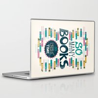 risa rodil Laptop & iPad Skins featuring So Many Books, So Little Time by Risa Rodil