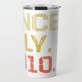 Epic Since July 2010 T-Shirt- 9 Years Old Shirt Gift Travel Mug