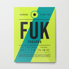 Luggage Tag E - FUK Fukuoka Japan Metal Print