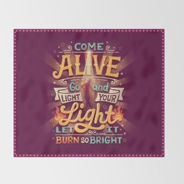 Come Alive Throw Blanket