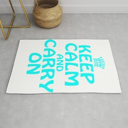 """Keep Calm Carry On"" for chill and cool persons like you! Cutie gift too for friends and family!  Rug"