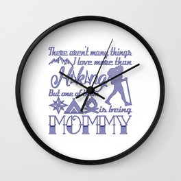 Hiking Mommy Wall Clock