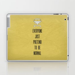 Everyone Just Pretend to be Normal Laptop & iPad Skin