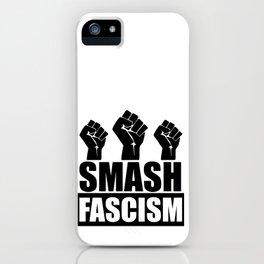 SMASH FASCISM iPhone Case