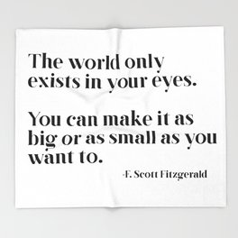 The world only exists in your eyes Throw Blanket