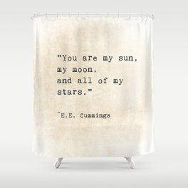 EE Cummings, Sun Moon Stars Quote, Love Shower Curtain