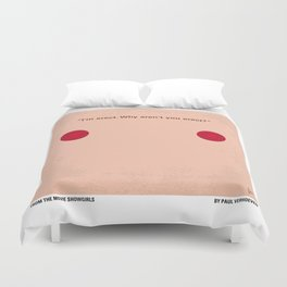 No076 My Showgirls minimal movie poster Duvet Cover