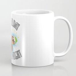 Sleep All Day Sleep All Night - Sloth Coffee Mug