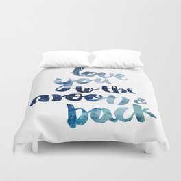 "ROYAL BLUE ""LOVE YOU TO THE MOON AND BACK"" QUOTE Duvet Cover"