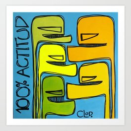 100% ACTITUD Art Print