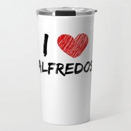 I Love Alfredos Travel Mug
