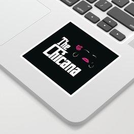 The Chicana (Godfather) Sticker