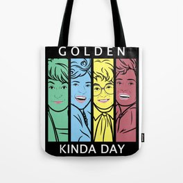 Golden Kinda Day Tote Bag