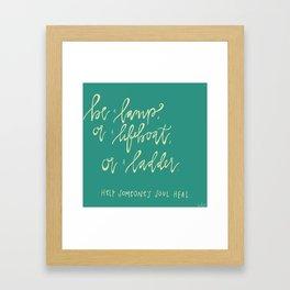 Be a Lamp. Framed Art Print