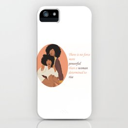 powerful woman rise iPhone Case