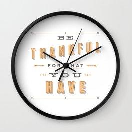 Be Thankful Wall Clock