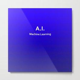 A.I. Machine Learning Metal Print