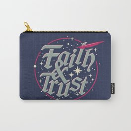 Faith and Trust Carry-All Pouch