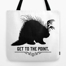 Get to the Point - Porculope Silhouette Tote Bag