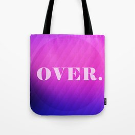 OVER / galaxy style - gradient no2 Tote Bag