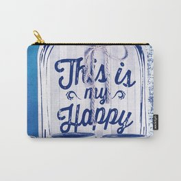 This Is My Happy Place Vintage Sign Carry-All Pouch
