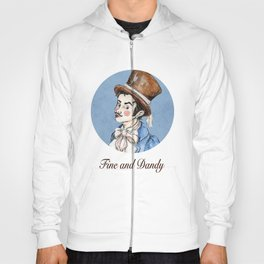 Fine and Dandy Hoody