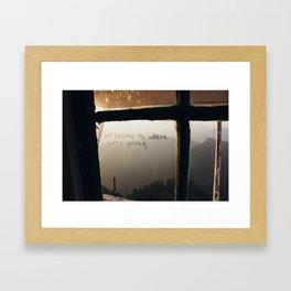 We Belong To Where We're Going Framed Art Print