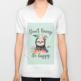 SLOTH ADVICE (mint green) - DON'T HURRY, BE HAPPY! Unisex V-Neck