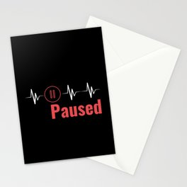 Paused | Heartbeat Break Design Stationery Cards