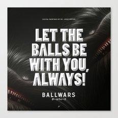 BallWars: Poster Canvas Print