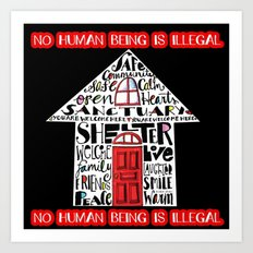 No Human Being is Illegal Art Print