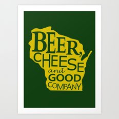 Green and Gold Beer, Cheese and Good Company Wisconsin Art Print