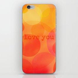 I love you more! iPhone Skin