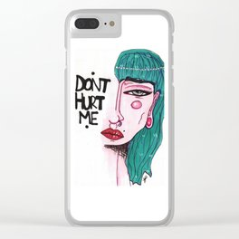 Don't Hurt Me Clear iPhone Case