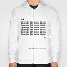 The Sacred Chant of the Homosexual Hoody