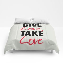 Give love, take love, tyopgraphy illustration, gift for her, people in love, be my Valentine, Romant Comforters
