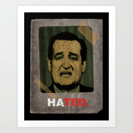 HATED>TRUSTED Art Print