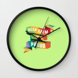 Keep calm and be Proud T-Shirt for all Ages Dmpxr Wall Clock