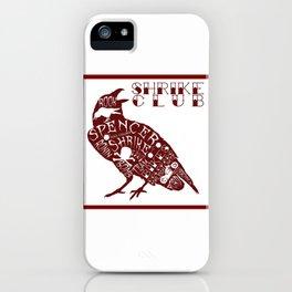 Shrike Club Word Raven  iPhone Case