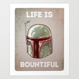 Life is Bountiful Art Print