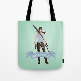 Fight Like a Girl: Lara Croft Tote Bag