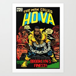 Dangerous HOVA Art Print
