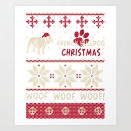 French Bulldog christmas gift t-shirt for dog lovers Art Print