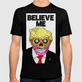 BELIEVE ME (1) T-shirt