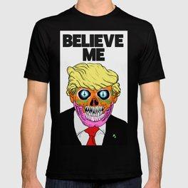 BELIEVE ME (1) T-shirt