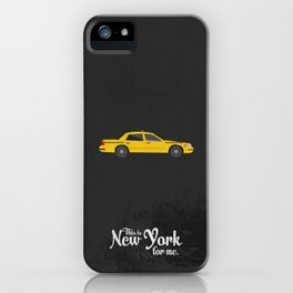 "This is New York for me. ""Cab"" iPhone Case"