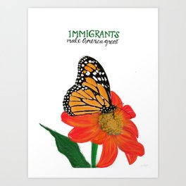 Immigrants Make America Great Art Print